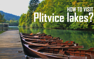 How to visit National park Plitvice lakes?