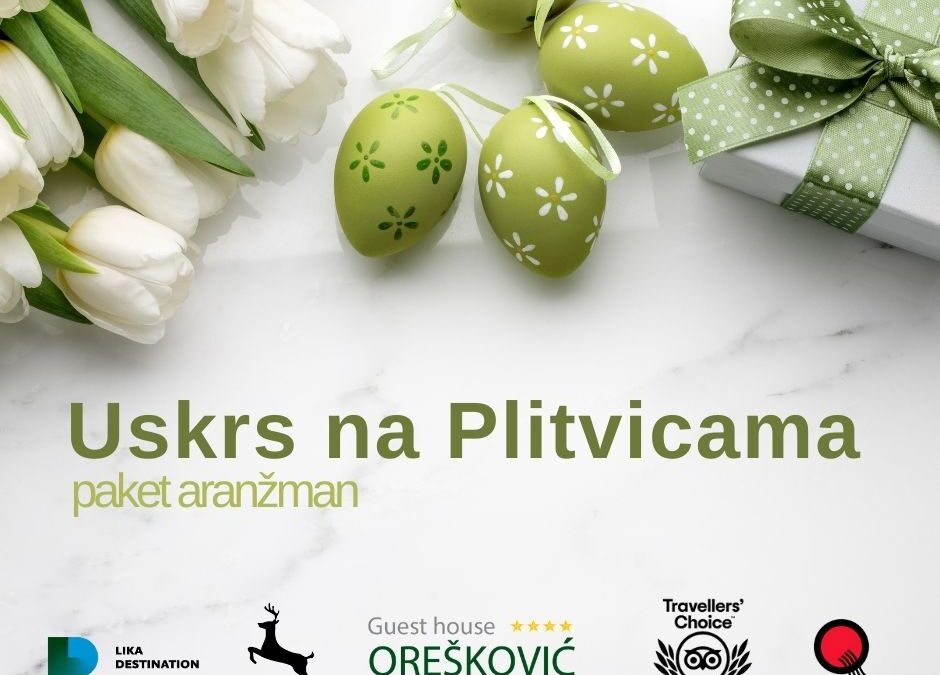Uskrs na Plitvicama 2021.